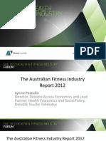 Fitness Australia - The Australian Fitness Industry Report 2012 (Presentation)