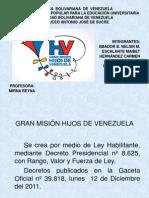 Gran Mision Hijos de Venezuela Presentacion2012