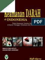 Keamanan Darah di Indonesia; Potret Keamanan Transfusi Darah di Daerah Tertinggal, Perbatasan dan Kepulauan
