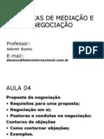 Políticas de Mediação e Negociação Aula 04