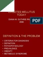 Diabetes Mellitus Today