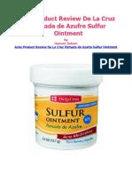 Acne Product Review de La Cruz Pomada de Azufre Sulfur Ointment