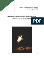 2005-DEL TEATRO ESPECTACULAR A LA PERFOMANCE