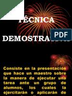 TÉCNICA DEMOSTRATIVA