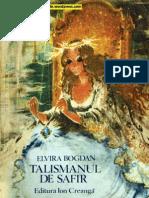 Talismanul de Safir, Partea 1TALISMANUL DE SAFIR - Elvira Bogdan (ilustratii de Coca Cretoiu-Seinescu, 1985)
