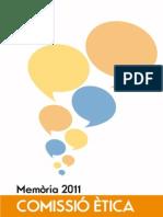Memòria 2011 de la Comissió Ètica de Plataforma Educativa