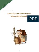 Recetario Magostronómico para tomar castaña