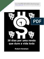 Robert Abraham - 30 Dias Por Uma Renda Que Dure a Vida Toda