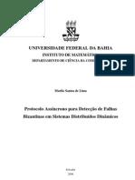 Protocolo Assíncrono para Detecção de Falhas Bizantinas em Sistemas Distribuídos Dinâmicos - monografia de TCC - Murilo de Lima