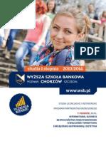 Informator 2013 - studia I stopnia - Wyższa Szkoła Bankowa w Poznaniu Wydział Zamiejscowy w Chorzowie