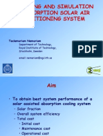 Modelling and Simulation of Absorption Solar Air Conditioning System