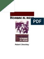 Sheckley, Robert - Hombre Al Agua