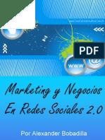 Marketing y Negocios en Redes Sociales 2.0 de Alex Bobadilla