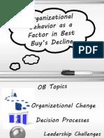 OB Presentation - Best Buy's poor Organizational Behavior