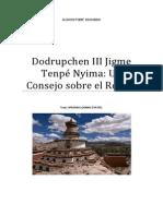 Dodrupchen III Jigme Tenpé Nyima Consejos Sobre el Retiro.