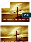The Process of God for You