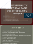 SP Confidentiality and Ethical Basis