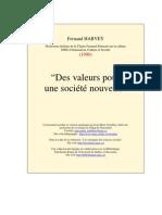 Harvey, F, (1990) Des valeurs pour une societe nouvelle