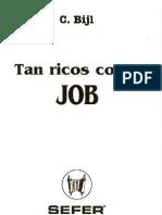 Tan ricos como Job - C. Bijl