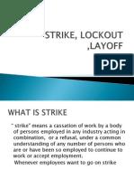 Strike, Lockout ,Layoff