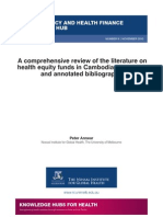 A comprehensive review of the literature on health equity funds in Cambodia 2001-2010 and annotated bibliography (WP9)
