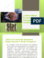 Cómo Influye la Inversión Extranjera en Guatemala