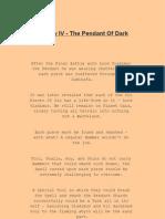 """Prophecy IV - The Pendant Of Dark Magi"" Story-line"