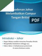 Pemodenan Johor Melambatkan Campur Tangan British