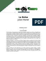 Martel, Julian - La Bolsa