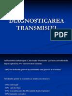 Diagnosticarea transmisiei