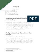 Scenariusze rozwoju i badania hydrauliczne przepławek dla ryb