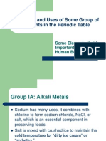 Properties and Uses of Some Group of Elements in the Periodic Table