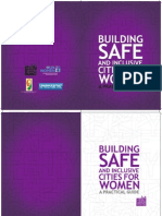Building Safe Inclusive Cities for Women a Practical Guide 2011