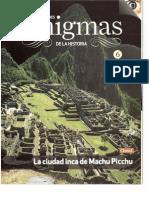 6.- La Ciudad Inca de Machu Picchu
