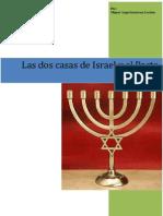 Las Dos Casas de Israel y El Nuevo Pacto
