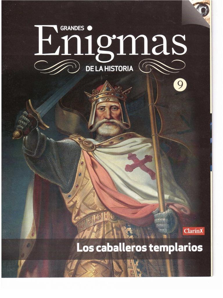 9 Los Caballeros Templarios Cruzadas Caballeros Templarios