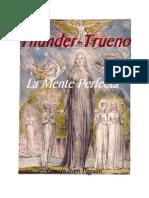 Trueno (Thunder) La Mente Perfecta.