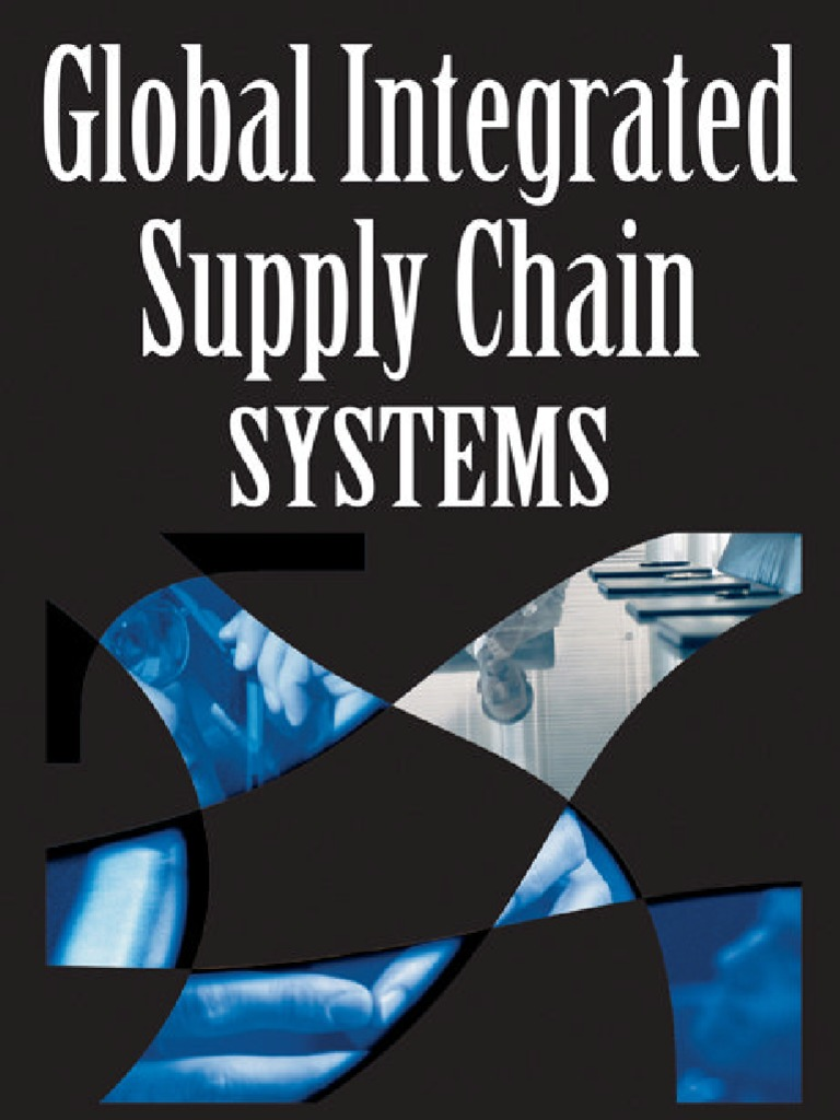 Global Integrated Supply Chain Systems | Supply Chain Management