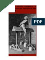 63541463 Inquisicao Os Mais Terriveis Instrumentos de Tortura Usados Pela Inquisicao Em Nome Da Religiao