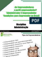 aulatiposdeempreendedorespesquisaempreendedor-120501200409-phpapp02