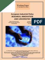 European Industrial Policy. RESEARCH INNOVATION AND UNIVERSITIES (En) Política Industrial Europea. INVESTIGACIÓN, INNOVACIÓN Y UNIVERSIDAD (En) Europako Industri Politika. IKERKUNTZA BERRIKUNTZA ETA UNIBERTSITATEA (En)