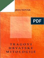 Marija Novak - Tragovi Hrvatske Mitologije