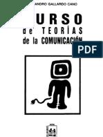 Gallardo Cano, Alejandro - Curso de Teorias de La Comunicacion (CV)