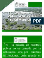 La Ola Invernal Cataliza La Crisis Rural y Agraria