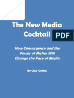 The New Media Cocktail By Chip Griffin