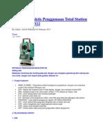 Petunjuk Praktis Penggunaan Total Station Nikon DTM 322