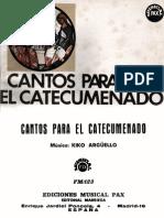 24589590 Cantos Para El Catecumenado Kiko Arguello