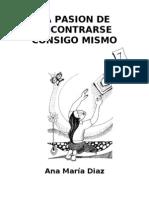 Diaz Ana Maria La Pasion de Encontrarse Consigo Mismo