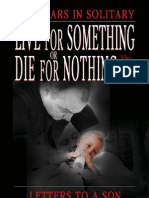 Live for Something or Die for Nothing The Book