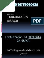 AULA DE TEOLOGIA DA GRA�A.ppt
